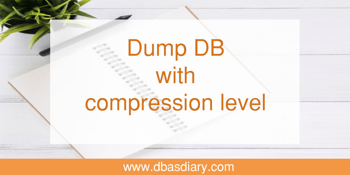 Dump DB with compression level